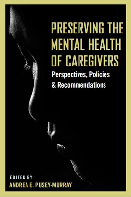 Preserving the Mental Health of Caregivers